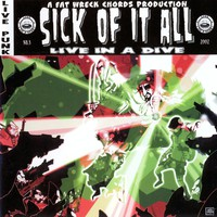 Sick Of It All : Live In A Dive