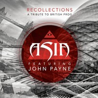 Asia: Recollections: A Tribute To British Prog