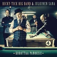 Ricky-Tick Big Band & Julkinen Sana : Korottaa panoksii