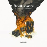 Frank Carter & The Rattlesnakes: Blossom