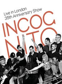 Incognito: Live in London - 35th anniversary show
