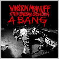 McAnuff, Winston: A Bang