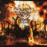 Burning Point: Burned down the enemy