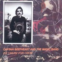 Captain Beefheart: Ice cream for crow