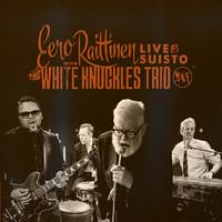 Raittinen, Eero: Live at Suisto