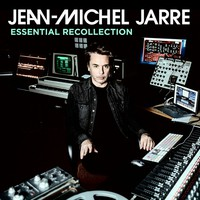 Jarre, Jean Michel: Essential recollection