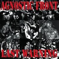 Agnostic Front: Last Warning