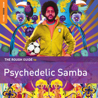 V/A: The rough guide to psychedelic samba