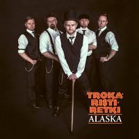 Trokaristiretki: Alaska