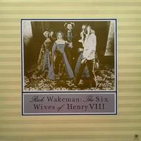 Wakeman, Rick: Six Wives Of Henry VIII
