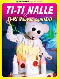 Ti-Ti Nalle : Ti-Ri Vauvan synttärit - Levykauppa Äx