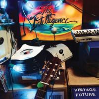 Intelligence: Vintage Future