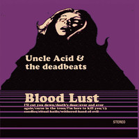 Uncle Acid And The Deadbeats: Blood Lust