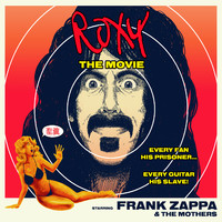 Zappa, Frank : Roxy The Movie