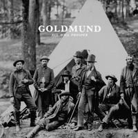 Goldmund: All Will Prosper