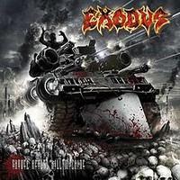 Exodus : Shovel Headed Kill Machine
