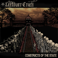 Leftöver Crack: Constructs of the State