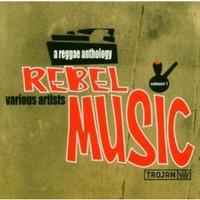 V/A: Rebel Music: A Reggae Anthology