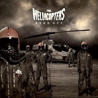 Hellacopters : Head Off