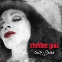 Zombie Girl: Killer Queen
