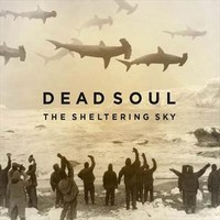 Dead Soul: The sheltering sky