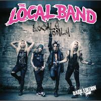 Local Band: Locals Only -Dark Edition