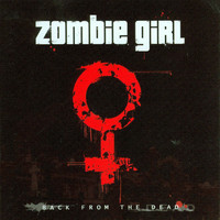 Zombie Girl: Back from the Dead