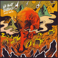 We Hunt Buffalo: Living Ghosts