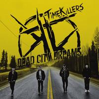 Timekillers: Dead city dreams