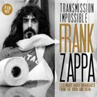 Zappa, Frank: Transmission impossible