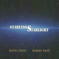 Fripp, Robert: Starless starlight