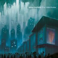 Oldfield, Mike: The 1984 suite