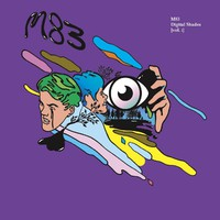 M83: Digital shades vol.1