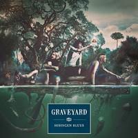 Graveyard (SWE): Hisingen Blues