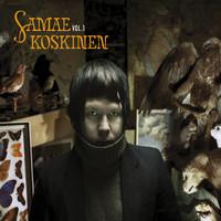 Koskinen, Samae: Vol. 1