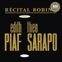 Piaf, Edith: Bobino 1963 Piaf et Sarapo