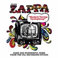 Zappa, Frank: Masked turnip cyclophany