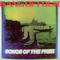 Gang Of Four: Songs of the free