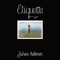 Aaltonen, Juhani: Etiquette