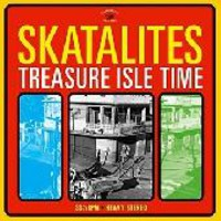 Skatalites: Treasure isle time