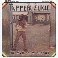 Zukie, Tapper: The man from bozrah
