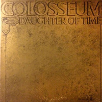 Colosseum : Daughter Of Time