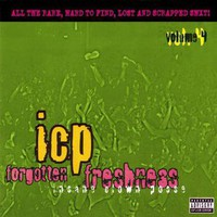Insane Clown Posse: Forgotten freshness vol.4