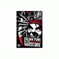 V/A: Italian Punk Hardcore 1980-1989 - The Movie