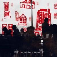 YUP: Vapauden kaupungit -limited digipak