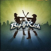 Big & Rich: Between Raising Hell & Amazing Grace