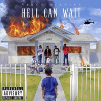 Staples, Vince: Hell can wait