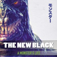 New Black: A monsters life