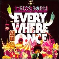 Lyrics Born: Everywhere at once