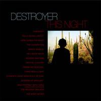 Destroyer: This night